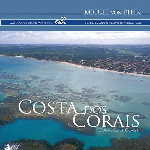 Costa dos Corais – Miguel von Behr