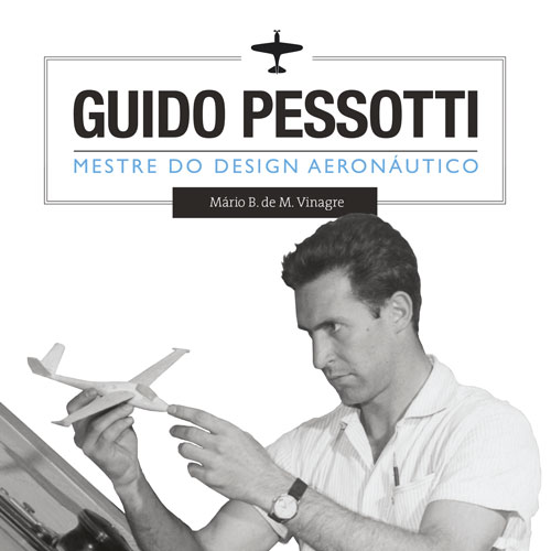 Guido Pessotti – Mestre do Design Aeronáutico