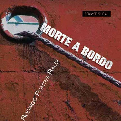 Morte a Bordo por Rodrigo Pontes Raldi