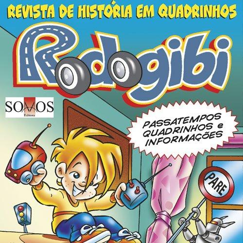 Rodogibi – 01 – Coleção Vida em Trânsito