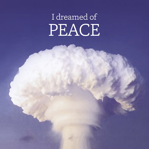 I Dreamed of Peace – Yuji Ishiguro